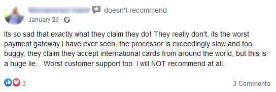 A user complaining in a Facebook review that the payment gateway states they accept international payments but actually do not.