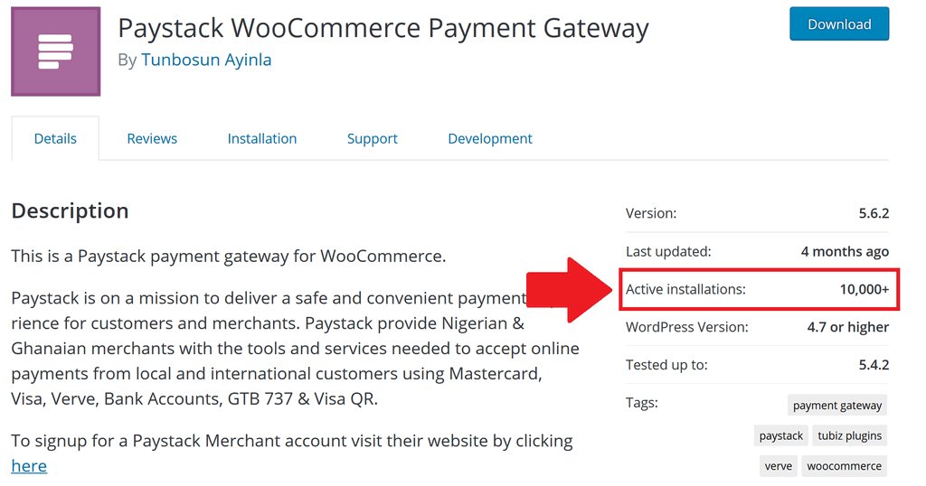 The WordPress plugin repository shows us that Paystack's WooCommerce plugin has over 10,000 active installations
