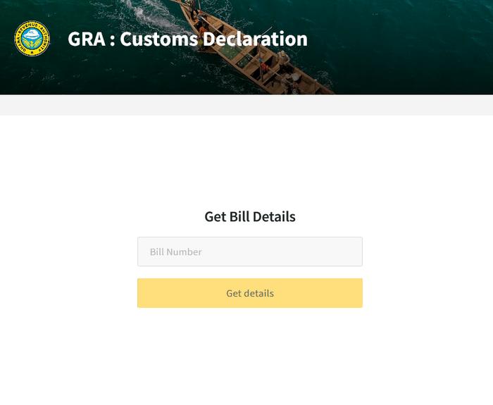 Customs Declaration - Get Bill Details on Ghana.GOV